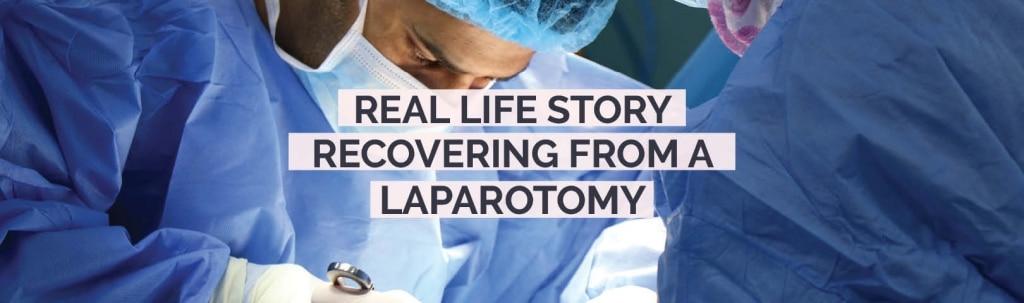 recovering from a laparotomy