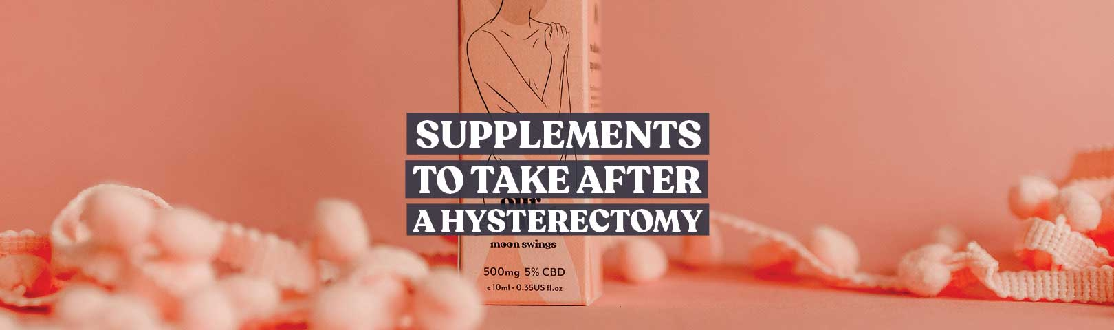 supplements to take after hysterectomy