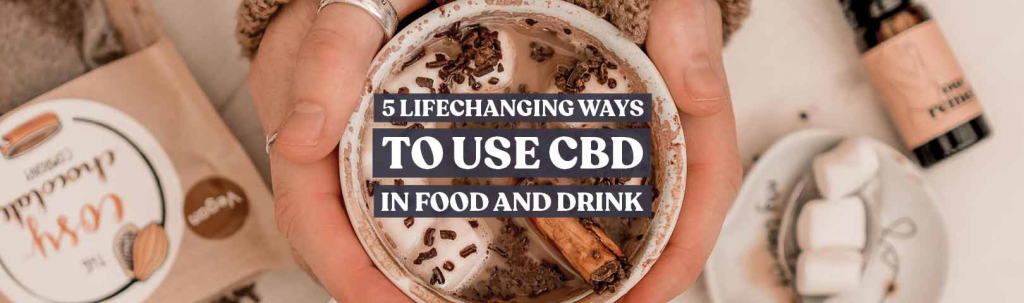 using cbd in food and drinks