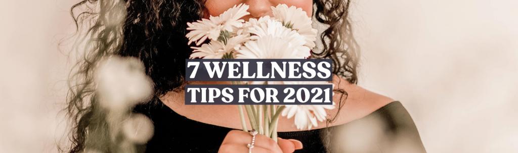 wellness tips for 2021